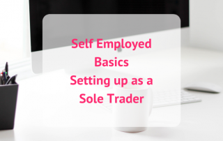 Self Employed Basics - Setting up as a Sole Trade Business